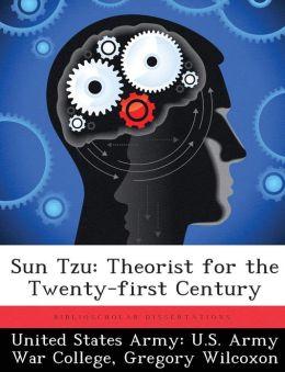 Sun Tzu: Theorist for the Twenty-first Century