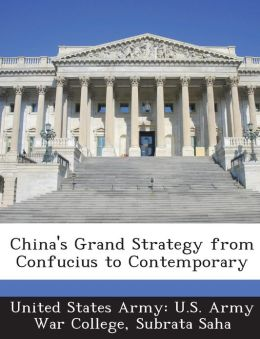 China's Grand Strategy from Confucius to Contemporary