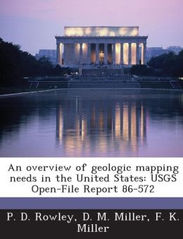 An overview of geologic mapping needs in the United States: USGS Open-File Report 86-572