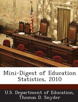 Mini-Digest of Education Statistics, 2010