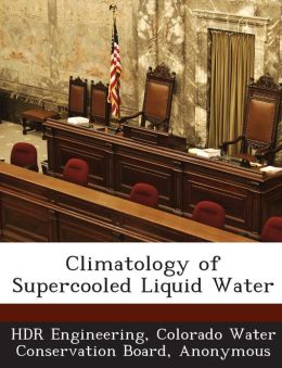 Climatology of Supercooled Liquid Water