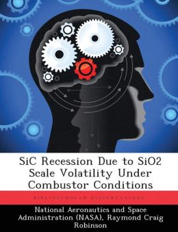 SiC Recession Due to SiO2 Scale Volatility Under Combustor Conditions