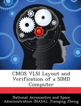 CMOS VLSI Layout and Verification of a SIMD Computer