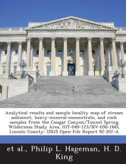 Analytical results and sample locality map of stream sediment, heavy-mineral-concentrate, and rock samples from the Cougar Canyon/Tunnel Spring Wilderness Study Area, (UT-040-123/NV-050-166), Lincoln County: USGS Open-File Report 92-207-A