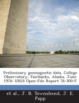 Preliminary geomagnetic data, College Observatory, Fairbanks, Alaska, June 1976: USGS Open-File Report 76-300-F