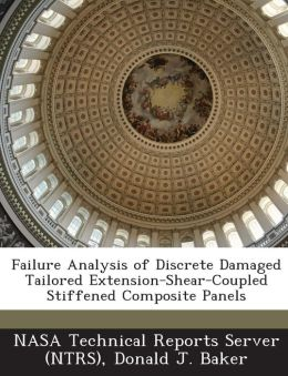 Failure Analysis of Discrete Damaged Tailored Extension-Shear-Coupled Stiffened Composite Panels