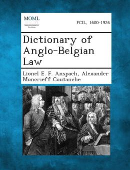 Dictionary of Anglo-Belgian Law
