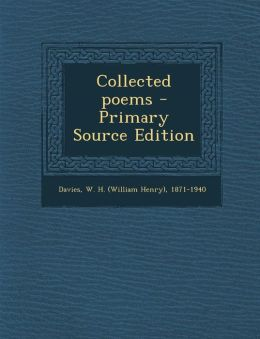 Collected Poems - Primary Source Edition