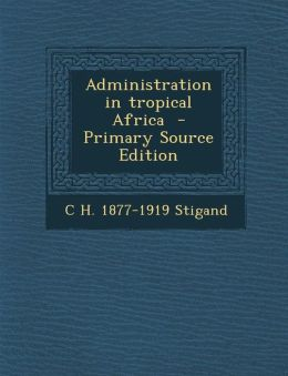 Administration in Tropical Africa