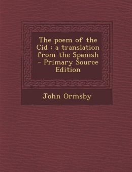 Poem of the Cid: A Translation from the Spanish