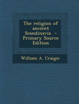 Religion of Ancient Scandinavia