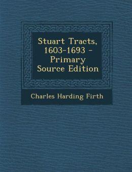 Stuart Tracts, 1603-1693