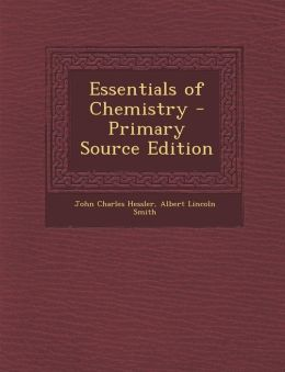 Essentials of Chemistry - Primary Source Edition