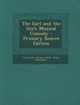 Earl and the Girl: Musical Comedy