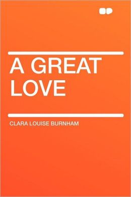 A Great Love