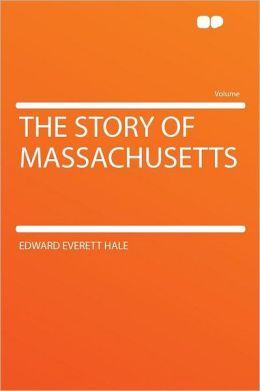 The Story of Massachusetts