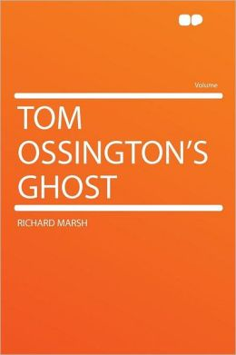 Tom Ossington's Ghost
