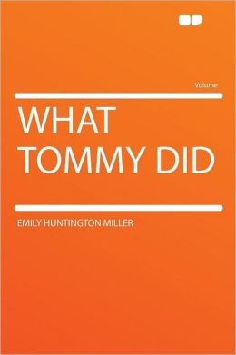 What Tommy Did