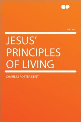 Jesus' Principles of Living