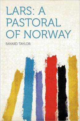 Lars: a Pastoral of Norway