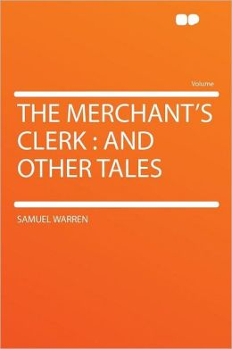 The Merchant's Clerk: and Other Tales