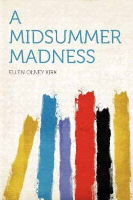 A Midsummer Madness