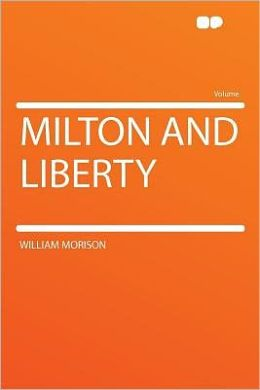 Milton and Liberty
