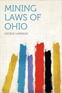 Mining Laws of Ohio