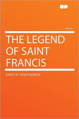 The Legend of Saint Francis