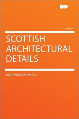Scottish Architectural Details