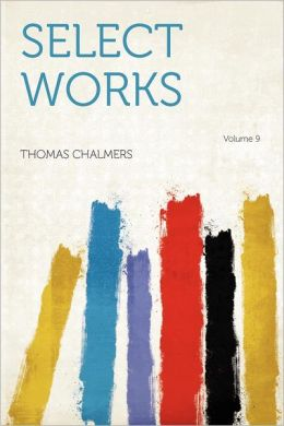Select Works Volume 9