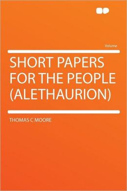 Short Papers for the People (Alethaurion)