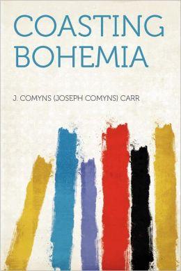 Coasting Bohemia