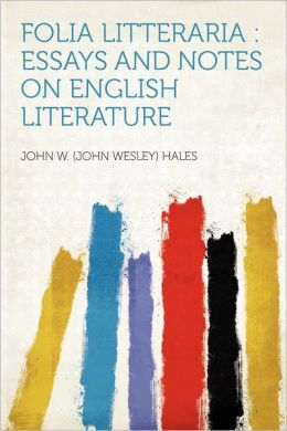 Folia Litteraria: Essays and Notes on English Literature