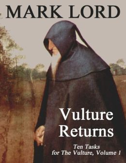 Vulture Returns: Ten Tasks for the Vulture, Volume 1