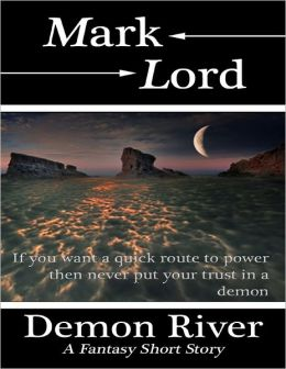 Demon River: A Fantasy Short Story