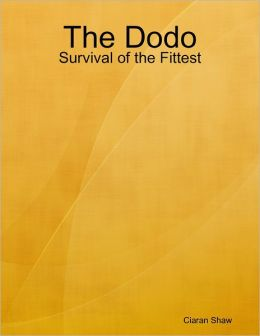 The Dodo: Survival of the Fittest