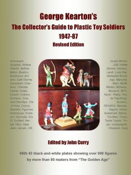 George Kearton's The Collectors Guide to Plastic Toy Soldiers 1947-1987 Revised Edition