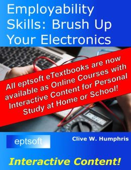 Employability Skills: Brush Up Your Electronics
