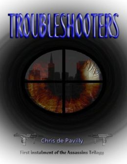 Troubleshooters - The Assassins Trilogy