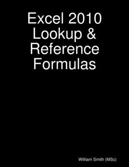 Excel 2010 Lookup & Reference Formulas