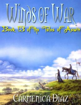 Winds of War - Book 13 of the Tales of Aswin