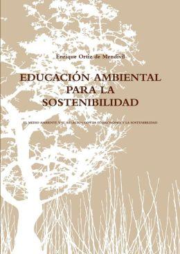 EDUCACI N AMBIENTAL PARA LA SOSTENIBILIDAD