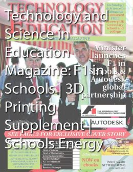 Technology and Science in Education Magazine: F1 in Schools 3D Printing Supplement Schools Energy Saving