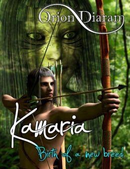 Kamaria (Birth of a New Breed)