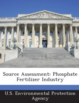 Source Assessment: Phosphate Fertilizer Industry
