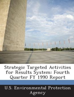 Strategic Targeted Activities for Results System: Fourth Quarter Fy 1990 Report