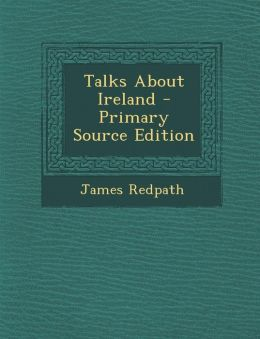 Talks About Ireland - Primary Source Edition