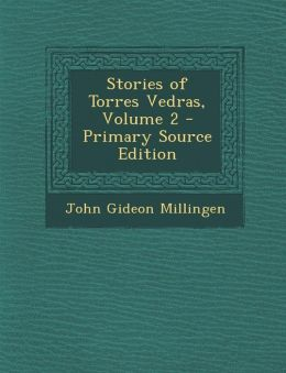 Stories of Torres Vedras, Volume 2 - Primary Source Edition