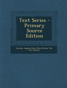 Text Series - Primary Source Edition